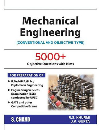 Mechanical Engineering: (Conventional & Objective) RS Khurmi