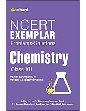 NCERT Examplar Chemistry Class 12th - Arihant