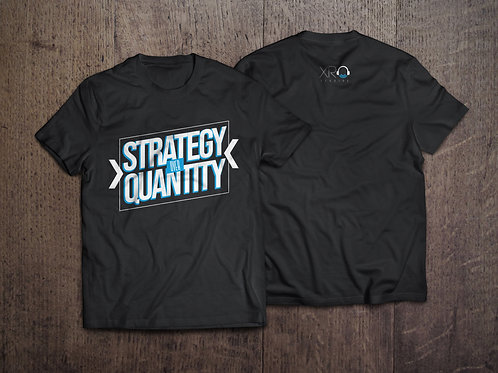 Strategy Over Quantity Tee