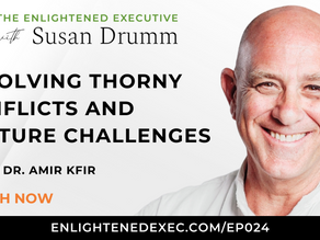 Resolving Thorny Conflicts and Culture Challenges