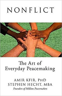 amir kfir nonflict the art of everyday peacemaking