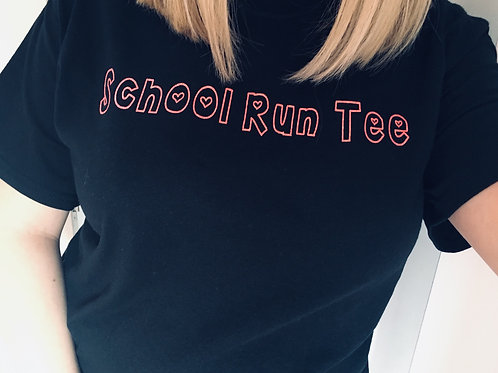 School Run Tee