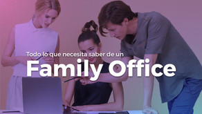 Todo lo que necesita saber de un Family Office