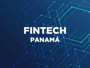 Tendencias en el Mercado de las FINTECH en Panamá para 2021 - 2022
