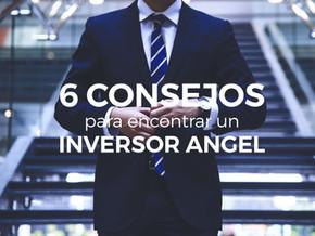 6 Consejos para encontrar un Inversor Angel para su Negocio