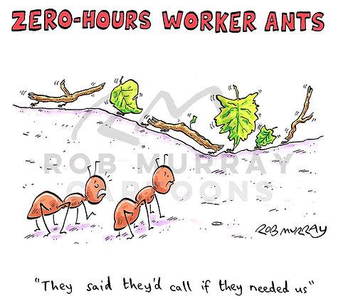 Zero-Hours Worker Ants