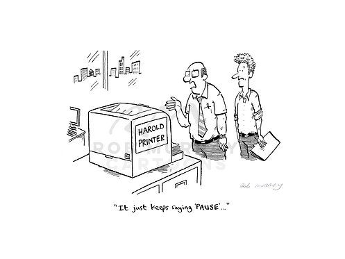 Harold Printer - 'It just keeps saying 'PAUSE'...'