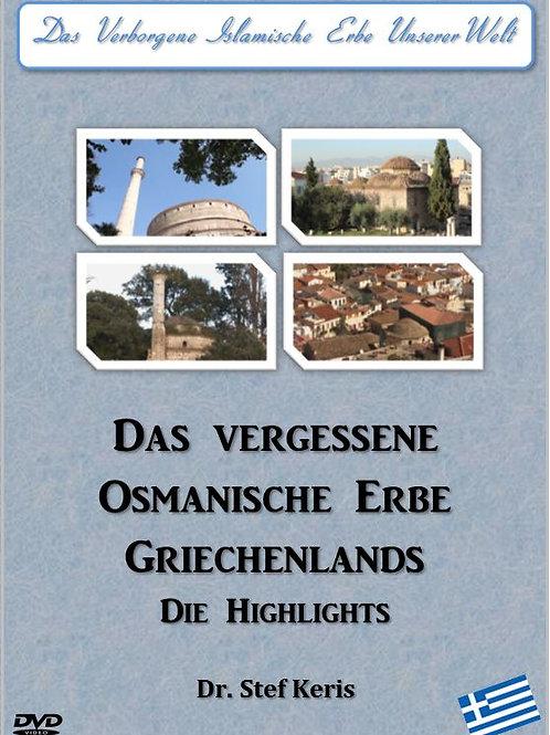 (Nur Digitale Version)Das Vergessene Osmanische Erbe Griechenlands, Highlights