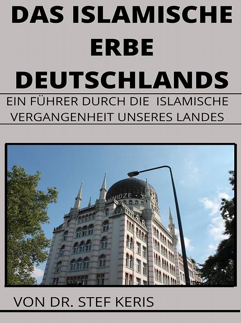 Das Islamische Erbe Deutschlands