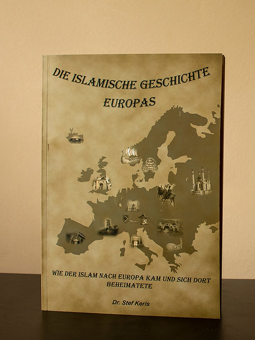 Die Islamische Geschichte Europas (Paperback)