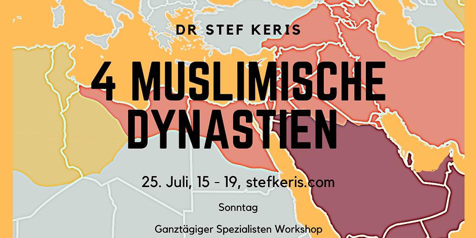 Die 4 Dynastien im Islam- Spezial Workshop/Tagesseminar