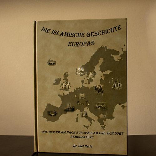 Die Islamische Geschichte Europas Hardback