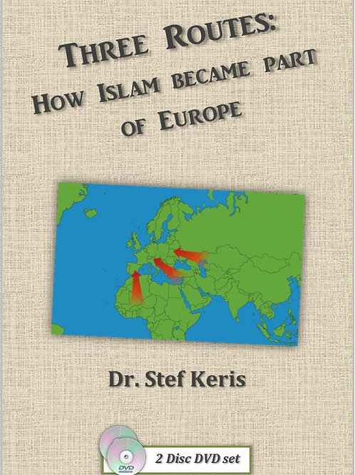 Digital Copies Only - Three Routes how Islam became part of Europe