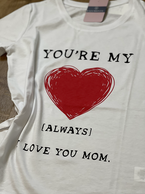 T-SHIRT YOU ARE MY LOVE