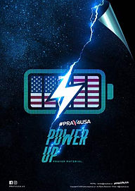 #PRAY4USA - PRAYER MATERIAL - POWER UP -