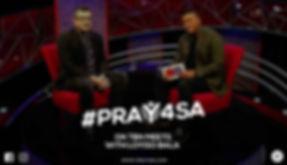 TBN MEETS | TBN IN AFRICA | PRAY4SA | PRAY FOR SOUTH AFRICA | BENJAMIN ARDE | LOYISO BALA | PRAY 4 SA