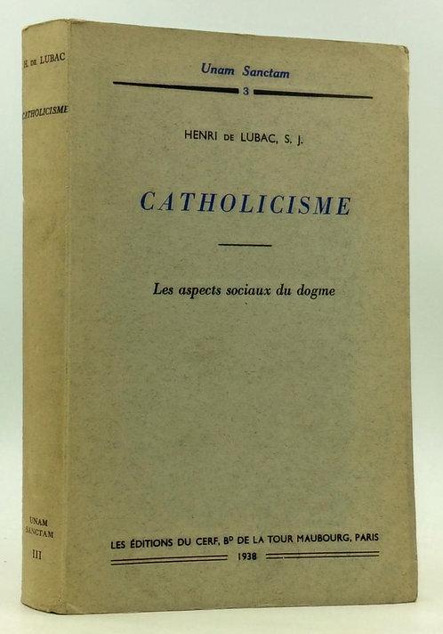 livre très bon état, HENRI DE LUBAC. CATHOLICISME : « Les aspects sociaux du dogme »
