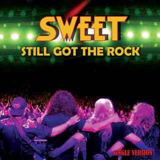 Sweet - Still Got the Rock