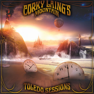 Corky Laing's Mountain - The Toledo Sessions