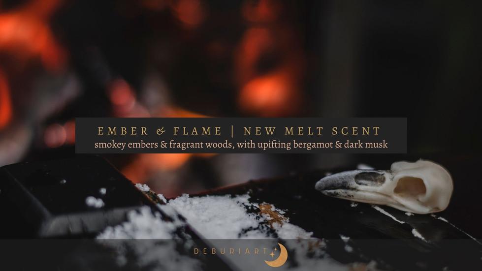 Ember & Flame | New Melt Scent