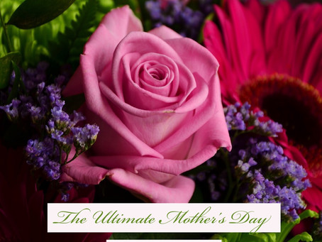 How About the Ultimate For Your Mother or Yourself This Mother's Day?