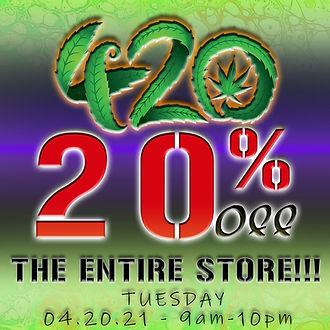 420 20% off entire store on Now.jpg