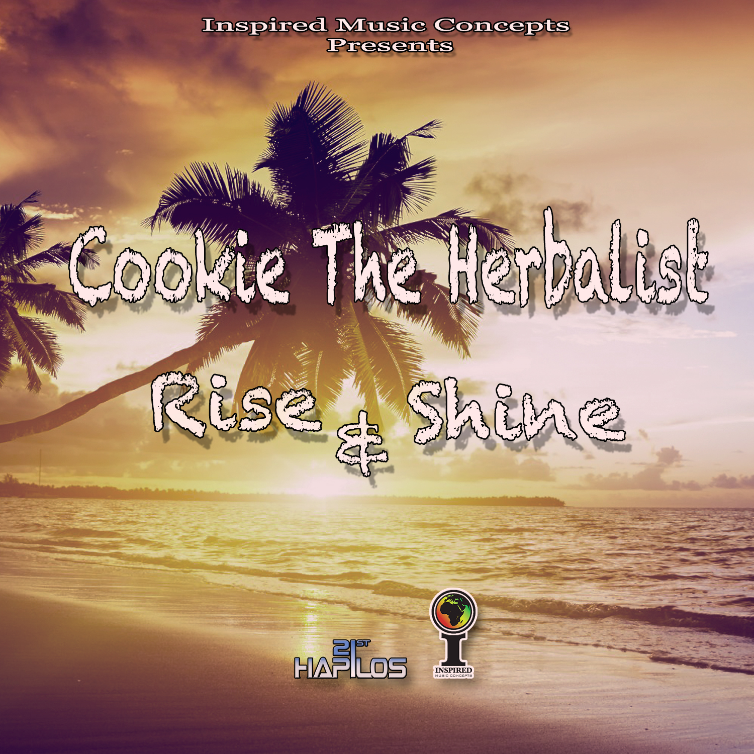 Cookie The Herbalist - Rise & Shine