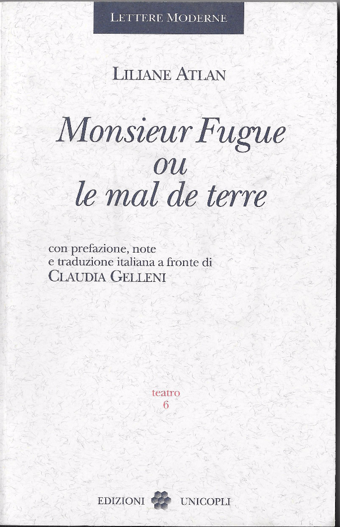 Monsieur Fugue ou le mal de terre