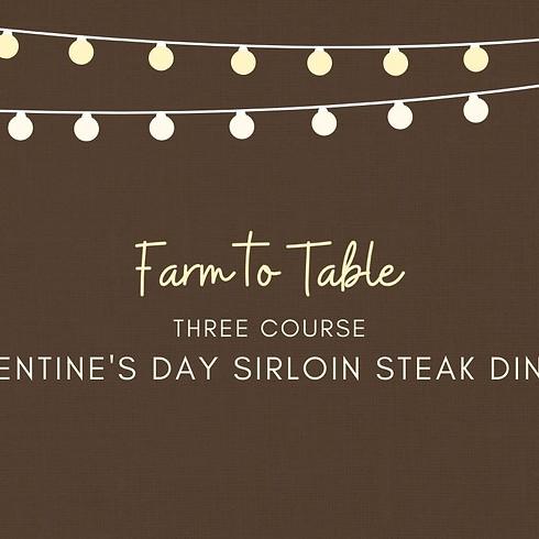 Valentine's Day Sirloin Steak Dinner SOLD OUT