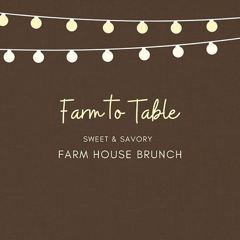 Farm House Brunch
