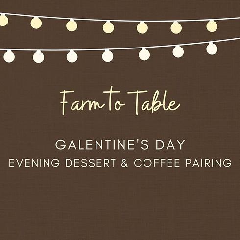 Galentine's Evening Dessert & Coffee Pairing