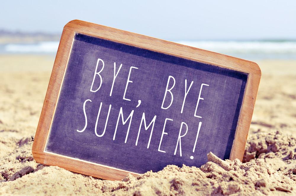 Bye, Bye Summer!