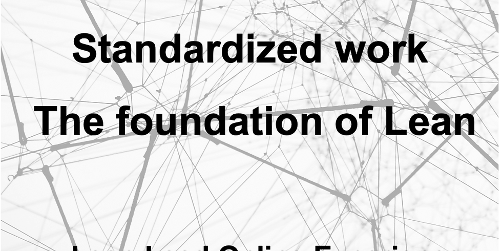 Standardized work, the foundation of Lean !