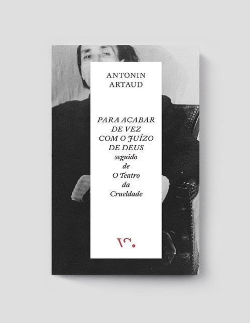 Antonin Artaud, Para Acabar de Vez com o Juízo de Deus