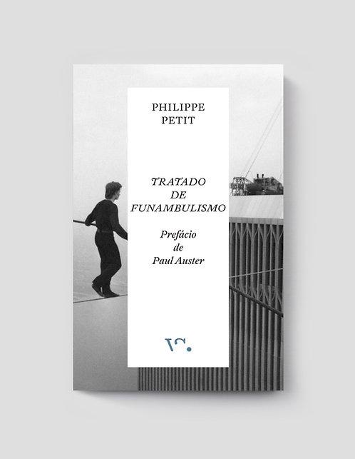 Philippe Petit, Tratado de Funambulismo