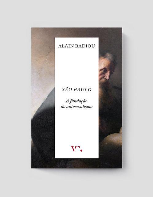 Alain Badiou, São Paulo