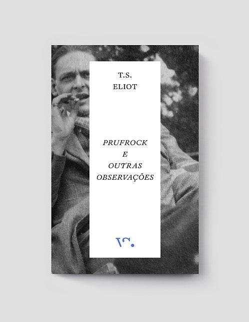 T.S. Eliot, Prufrock e Outras Observações