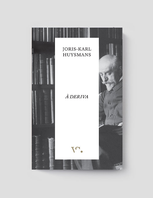Joris-Karl Huysmans, À Deriva