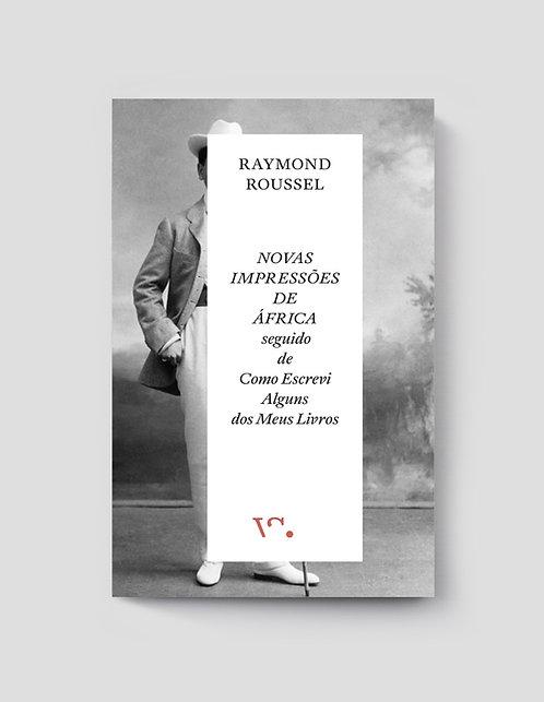 Raymond Roussel, Novas Impressões de África