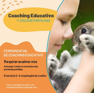 7. Ciclo de Partilhas - Respiração do coelho