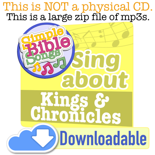 Kings and Chronicles - Simple Bible Songs
