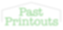 PastPrintouts.png