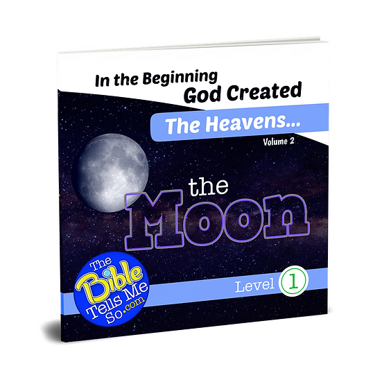 In the Beginning God Created the Heavens - The Moon