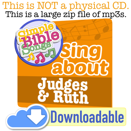 Judges and Ruth - Simple Bible Songs
