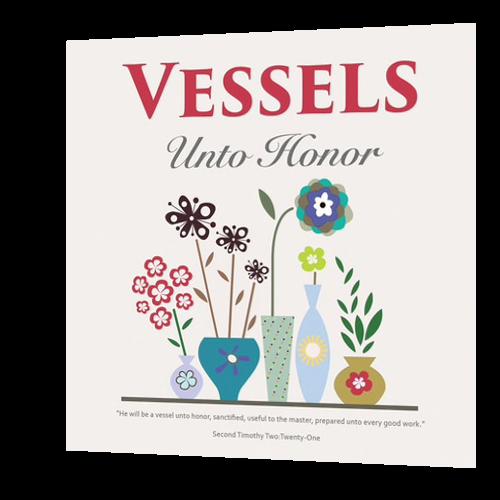 CD: Vessels Unto Honor