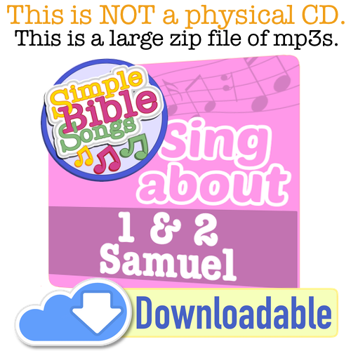 1 & 2 Samuel - Simple Bible Songs
