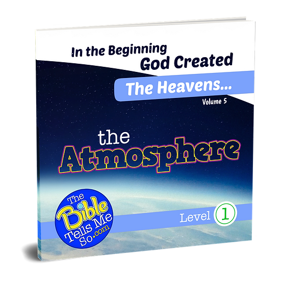 In the Beginning God Created the Heavens - The Atmosphere