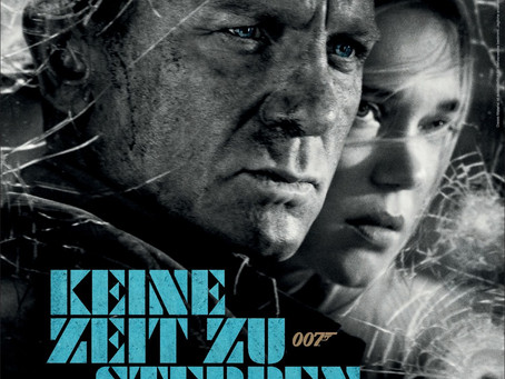 7. Oktober 2021 - JAMES BOND - KEINE ZEIT ZU STERBEN