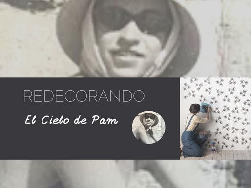 REDECORANDO EL CIELO DE PAM