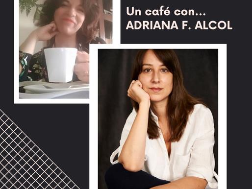 UN CAFÉ CON...ADRIANA F. ALCOL